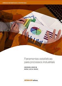 Ferramentas Estatísticas Para Processos Industriais