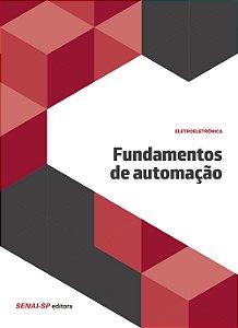 Fundamentos de Automação - Coleção Eletroeletrônica