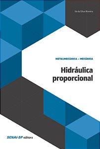 Hidráulica Proporcional [Paperback] Ilo da Silva Moreira