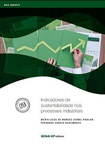 Indicadores de Sustentabilidade nos Processos Industriais