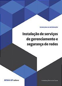 Instalação de serviços de gerenciamento e segurança em redes