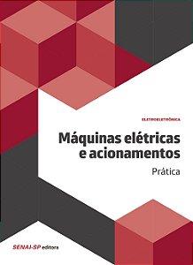 Máquinas Elétricas e Acionamentos. Prática