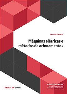 Máquinas Elétricas e Métodos de Acionamentos