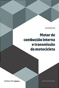 Motor de Combustão Interna e Transmissão da Motocicleta