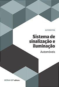 Sistema de Sinalização e Iluminação. Automóveis