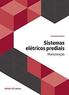 Sistemas Elétricos Prediais. Manutenção [Paperback] Vários Autores