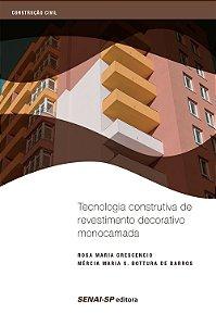 Tecnologia Construtiva de Revestimento Decorativo Monocamada