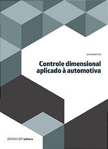 Controle Dimensional Aplicado à Automotiva