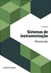 Sistemas de Instrumentação. Manutenção