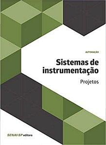 Sistemas de Instrumentação. Projetos