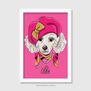 Quadro Poodle Fêmea I Like To Dress Up - Modelo 2