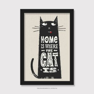 Quadro Home Is Where The Cat Is - Modelo 1