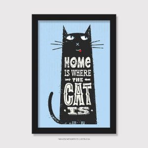 Quadro Home Is Where The Cat Is - Modelo 2