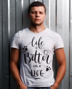 Camiseta Cachorro Life is Better With a Dog