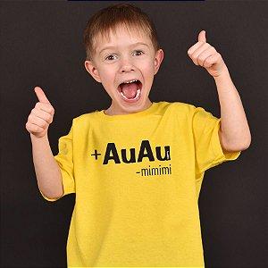 Camiseta Infantil Mais AuAu e Menos Mimimi