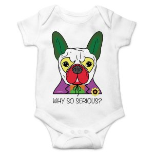 Body Bebê Cachorro Coringa - Why So Serious? - Branco