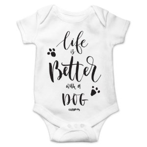 Body Bebê Cachorro Life is Better With a Dog - Branco