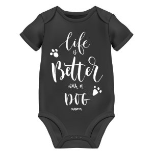 Body Bebê Cachorro Life is Better With a Dog - Preto