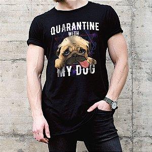 Camiseta Quarantine With My Dog