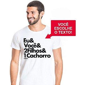 Camiseta 2 Filhos e 1 Cachorro Personalizada (Escolha seu Texto)
