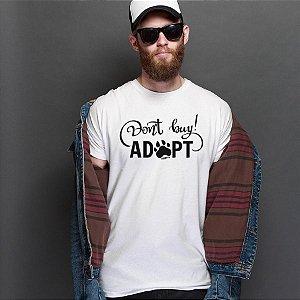 Camiseta Don't Buy, Adopt!