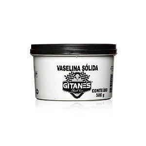 VASELINA SOLIDA GITANES 500 GRAMAS
