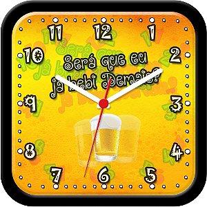 Relógio de parede divertido - Será que eu já bebi demais?