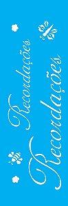 """Stencil 10cm x 30cm Palavras """"Recordações"""" (OPA1357)"""