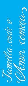 "Stencil 10cm x 30cm Frase ""Família"" (OPA2226)"