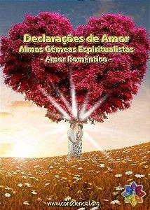 Livro Declarações de Amor - Almas Gêmeas Espiritualistas