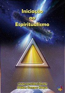 Livro Iniciação ao Espiritualismo
