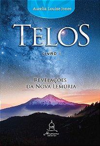 Telos Livro Um  Revelações da Nova Lemúria