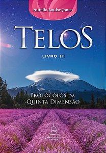 Telos Livro Três Protocolos da Quinta Dimensão