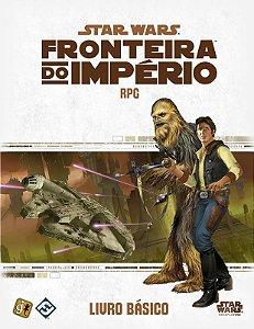 STAR WARS RPG - FRONTEIRA DO IMPERIO: LIVRO BÁSICO