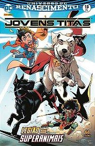 Jovens Titãs: Renascimento - Edição 15 Legião dos Superanimais