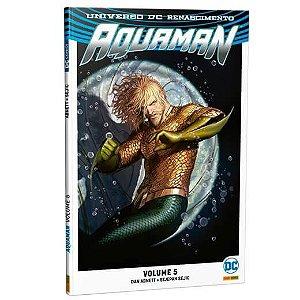 Aquaman: Renascimento - Volume 5