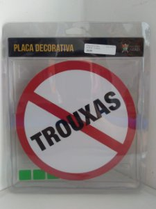 Placa Decorativa Proibido Trouxas