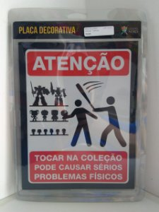 Placa Decorativa Atencao - Colecao