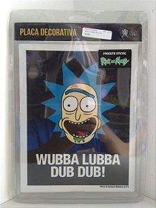 Placa Decorativa Wubba Lubba Dub Dub