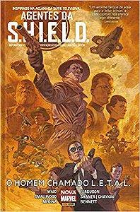 Agentes da S.H.I.E.L.D. O Homem Chamado L.E.T.A.L (CAPA DURA)