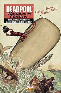 Deadpool: Massacra os clássicos