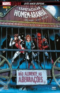 O Espetacular Homem-Aranha: Renove seus votos - Edição 3 Marvel Legado: Oito anos depois..