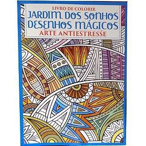 Jardim dos Sonhos - Desenhos Mágicos: Livro de Colorir - Arte Antiestresse (Português) Capa comum – 1 outubro 2018