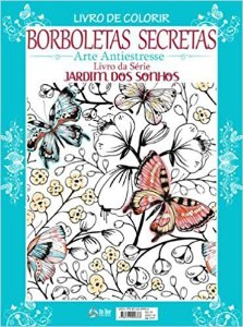 Livro De Colorir - Borboletas Secretas (Português) Capa comum – 16 julho 2018