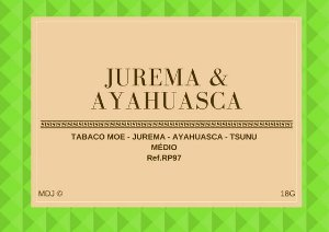 Jurema & Ayahuasca