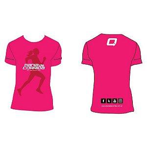 Camiseta Rosa Mania de Corrida - MODELO 2016 (Forma maior)
