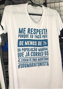 "Camiseta ""ME RESPEITA #SOUMARATONISTA"" Branca Masculina"