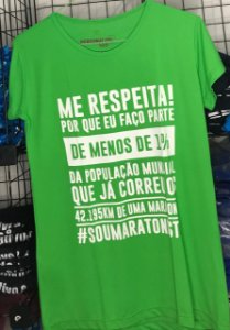 "Camiseta ""ME RESPEITA #SOUMARATONISTA"" Verde Feminina"