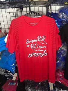 """Camiseta """"Se é pra RIR eu RIO de janeiro a janeiro CORRENDO"""" Vermelha em Poliamida"""