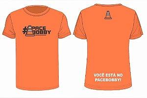 Camiseta #PACEBOBBY Oficial Laranja - Tecido Tecnológico UV Protection